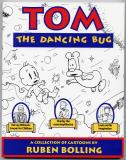 Tom the Dancing Bug (1992) (inscribed with original drawing)