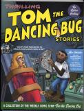 Thrilling Tom the Dancing Bug Stories (2004) (inscribed with original drawing)