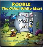 Poodle The Other White Meat (1999) (Inscribed with original drawing of Ernest)