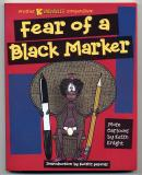 Fear of a Black Marker (2000) (inscribed with drawing)