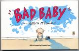 Bad Baby (1989) (signed and inscribed copies with original drawings)