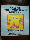Call Me When You Reach Nirvana (1995) (signed with original drawing)