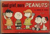 Good Grief, More Peanuts!  with Original Drawing of Snoopy