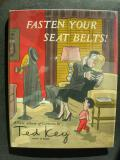 Fasten Your Seat Belts