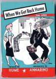When We Get Back Home (1953) (inscribed)