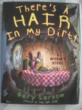 Theres a Hair in My Dirt (1998)