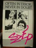 Often In Error, Never In Doubt