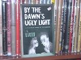 By the Dawn's Ugly Light (1953)