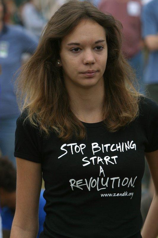 Stop Bitching Start a Revolution