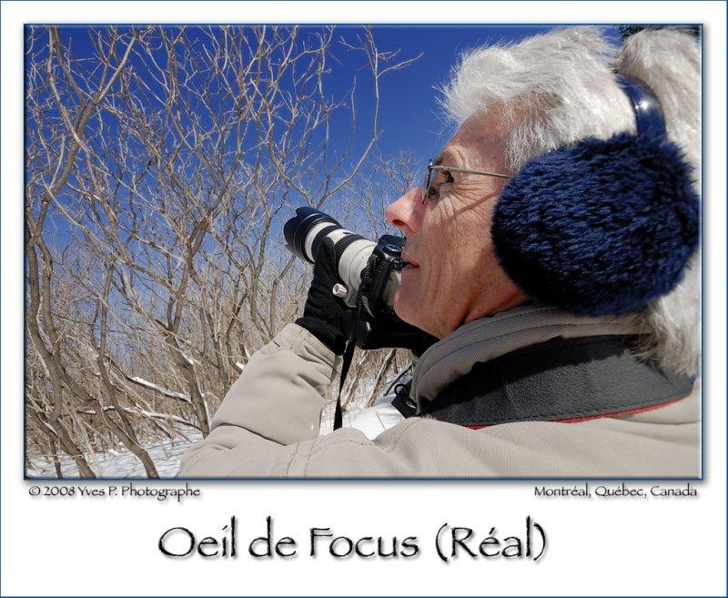 Oeil de Focus (Réal)