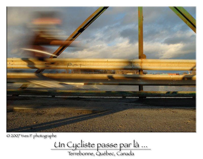 Un Cycliste passe par là ...
