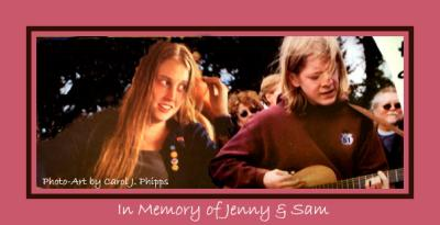 In Memory of Jenny and Sam.