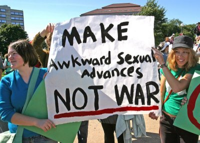 Make awkward sexual advances not war