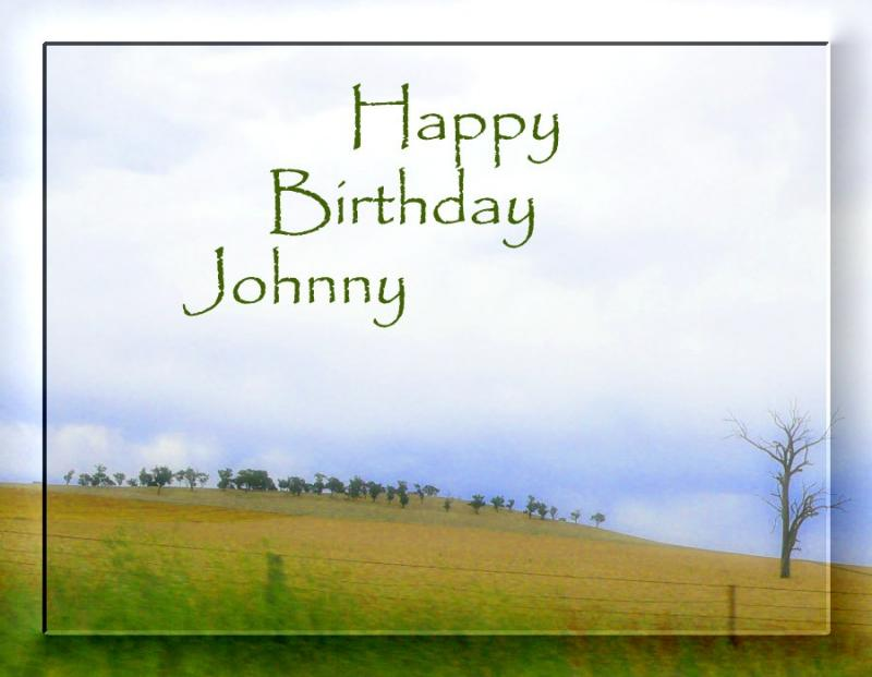 Happy Birthday Johnny~May 3rd 2006