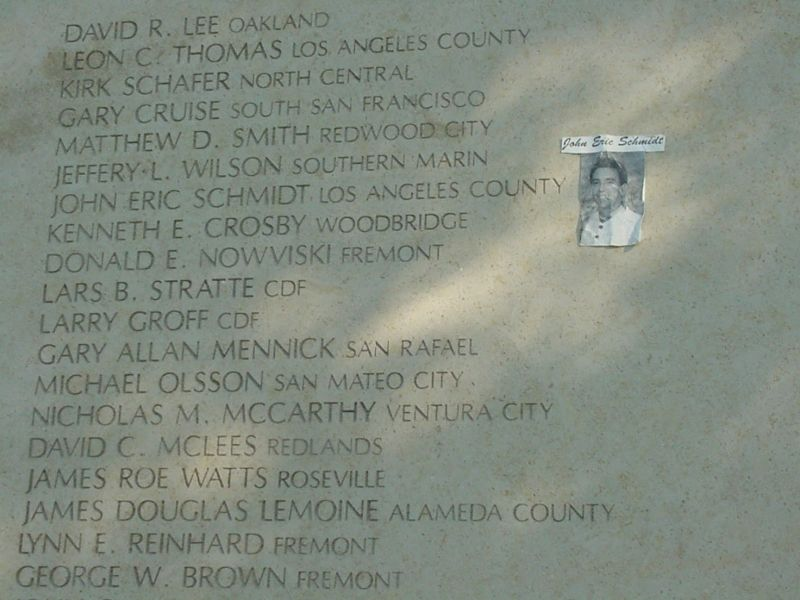 Names of some Firefighters Killed on Duty. Note the attached photograph of John Eric Schmidt - LA.