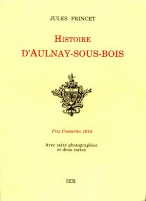 Jules Princet  1991 - Histoire dAulnay Sous Bois