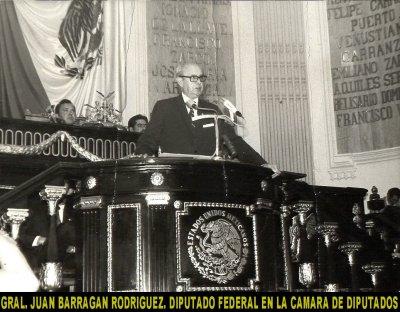 Juan Barragán Rodríguez en la C. de Diputados