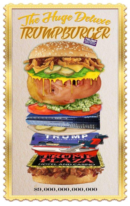HUUUGE Deluxe Trumpburger