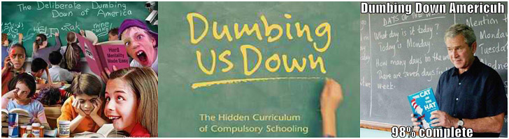 dumbing down children via the education system