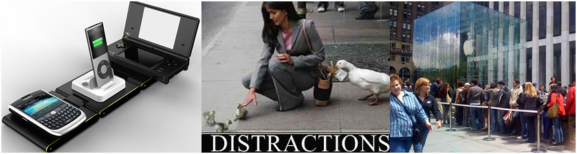 Modern distractions