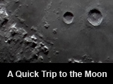 A quick trip to the moon