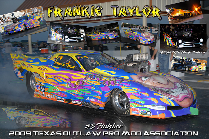2009 Frankie Taylor Pro Mod