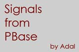 Signals From PBase