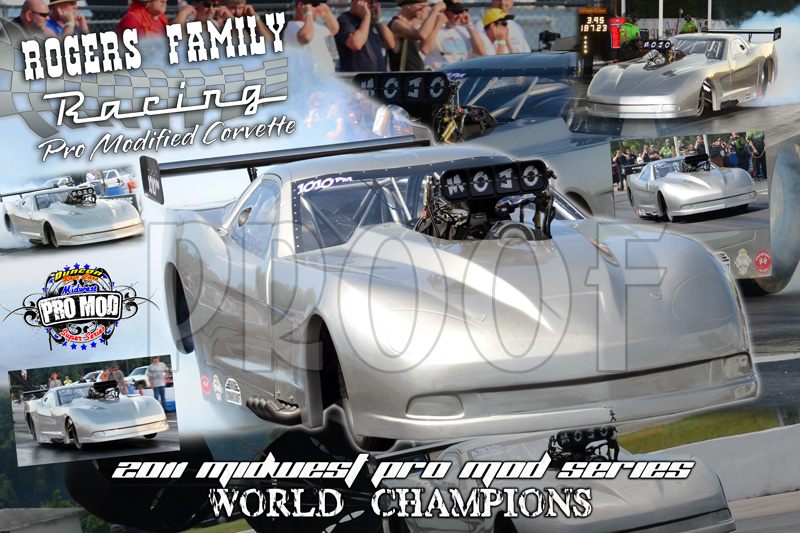 Rogers Racing Midwest Outlaw Pro Mod Champions 2011