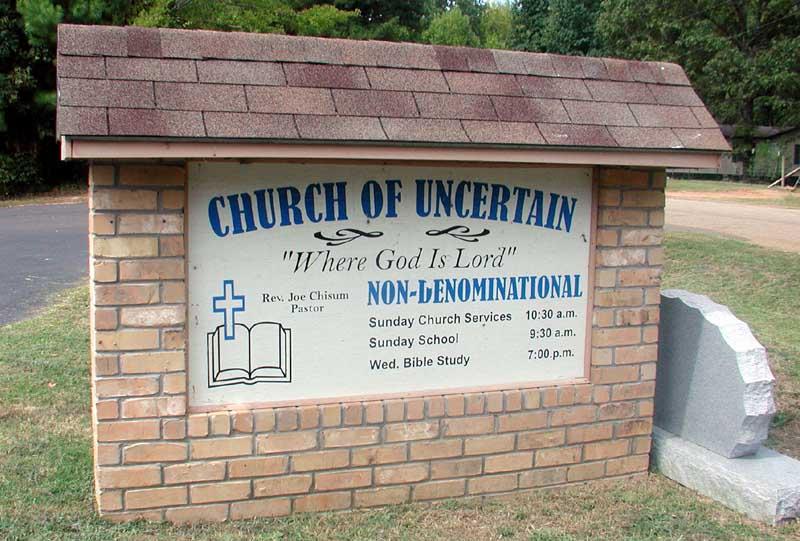 Church of Uncertain, Texas