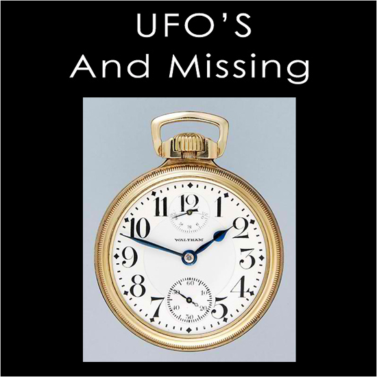 Pocket Watch - Ufos and missing time