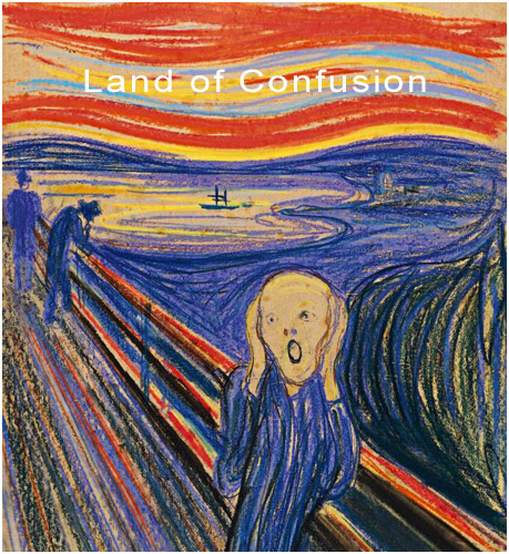 Land of confusion and chaos