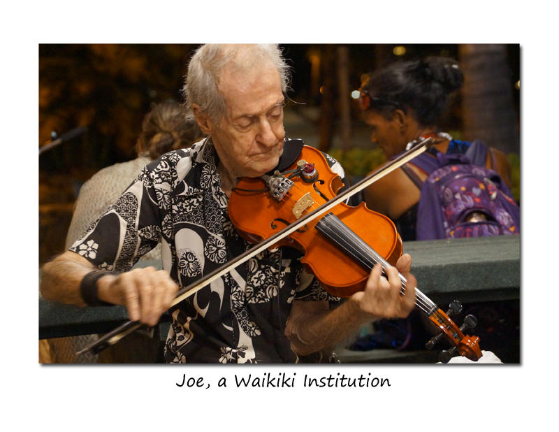 Joe The Violinist, a Waikiki Institution
