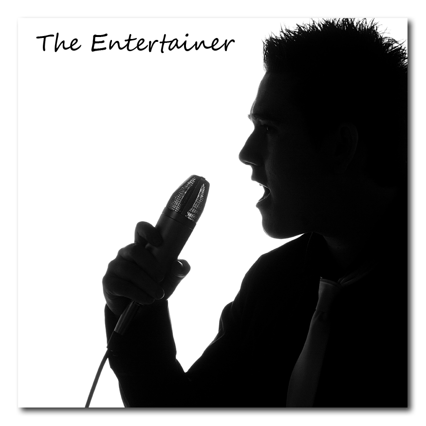 """Say Hello to ... """"The Entertainer"""""""