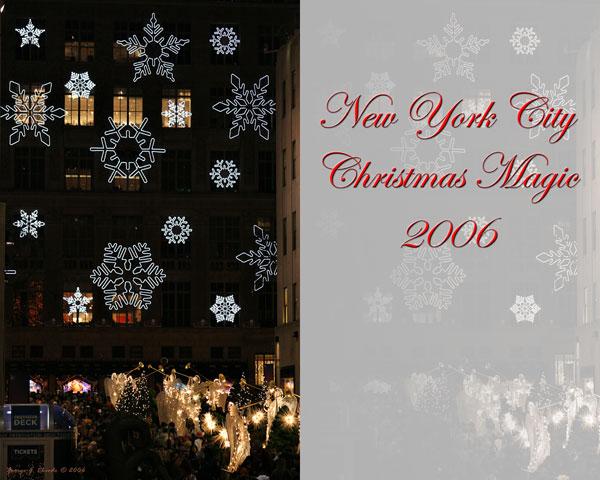 New York City Christmas Magic 2006