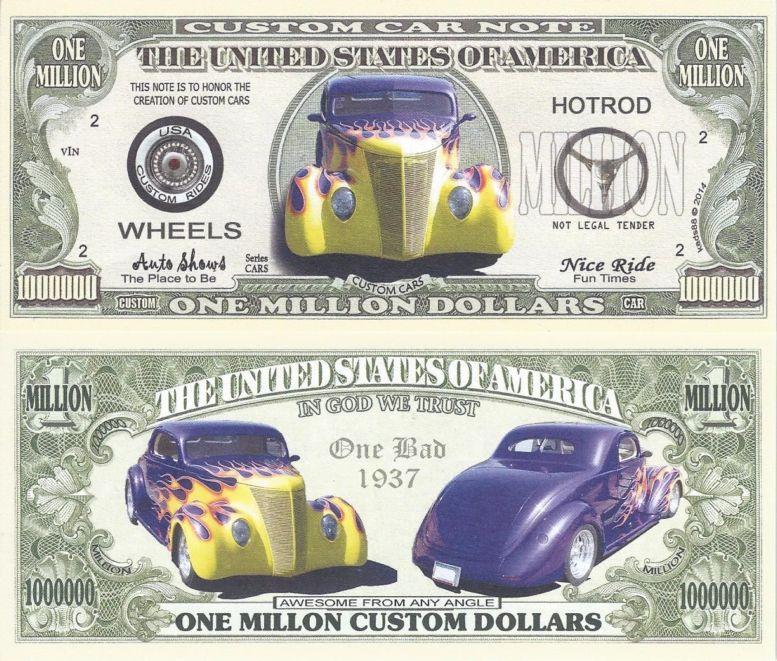 Custom Car Note<br>Million Dollar Bill