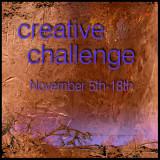 Creative Challenge Nov 5th-18th