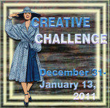 Creative Challenge: December 31, 2010-January 13, 2011