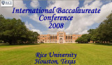 IB Conference 2008 in Houston