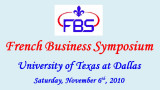 2010 - French Business Symposium at University of Texas at Dallas