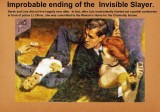 plate five: improbable ending to the Invisible Slayer