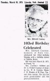 Above we see mention of Ida Virginia [Banner] Coatney's 103rd birthday. This article was printed in the Lincoln Newspaper.