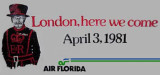 1981 - Air Florida poster announcing new service to London (Gatwick) starting April 3, 1981