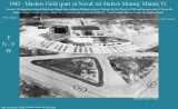 1943 - Master (AKA Masters and Master's) Field, part of Naval Air Station Miami