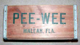 1950's-1960's - the end of a Pee-Wee Soda crate used for shipping bottles from Hialeah