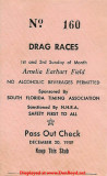 1959 - admission ticket to the Amelia Earhart Field Drag Races, Hialeah