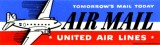 Late 1940's - United Air Lines Air Mail label