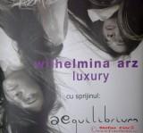Wilhelmina Arz - LUXURY