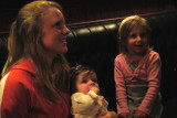 Niece Sara, Grandnieces Kiernan and either Chloe or Calista (Sorry, I still can't tell the difference!)  :)