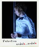 Valentina è Andale andale