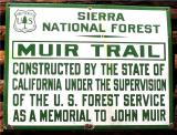 Sign on trail builders cabin along the John Muir Trail